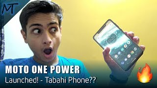 Moto One Power Launched! - Tabahi Phone??