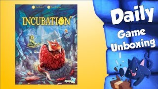 Daily Game Unboxing - Incubation