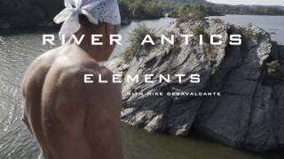 River Antics  (Elements with Mike DeCavalcante)