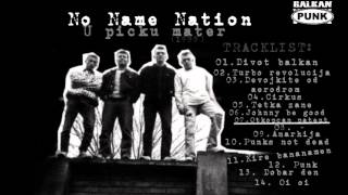 No Name Nation - U picku mater
