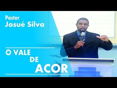 """Ministração """"O Vale de Acor"""" - Pr. Josué Silva (Completo)"""