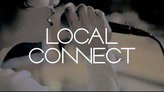 LOCAL CONNECT - コトバ と ココロ