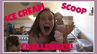 ICE CREAM Scoop Challenge!!!!!!!!!!!