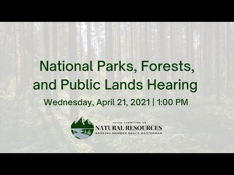National Parks, Forests, and Public Lands Hearing