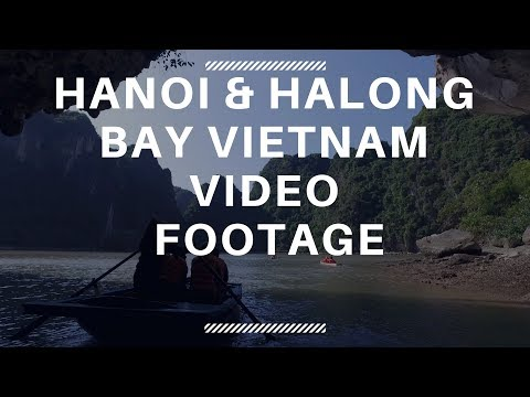 Vietnam Video - Hanoi and Halong Bay - Free Footage