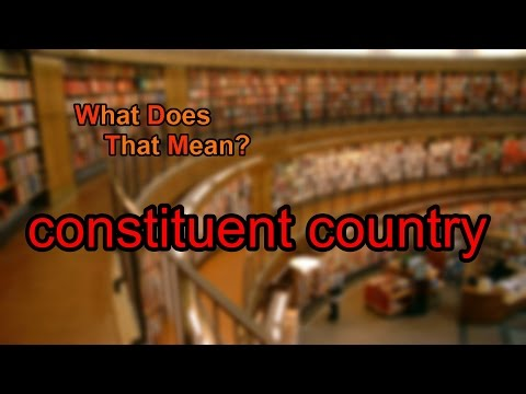 What does constituent country mean?