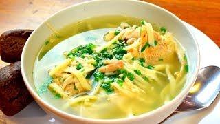 Куриный суп с секретом Пальчики оближешь Готовить просто с Люсьеной