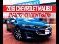 2016 Chevy Malibu- 10 Facts You Didn`t Know!