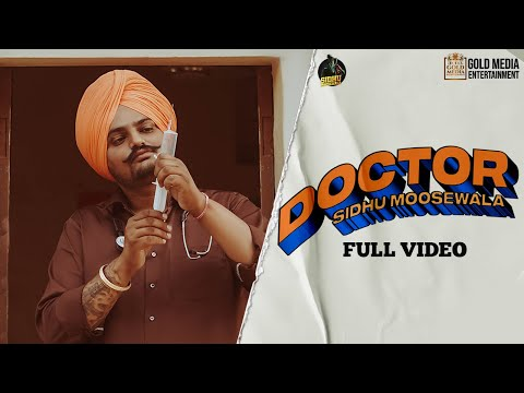 DOCTOR (Official Video) Sidhu Moose Wala | Kidd | Hunny Pk Films | Gold Media | New Punjabi Songs