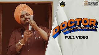 Gambar cover DOCTOR (Official Video) Sidhu Moose Wala | Kidd | Hunny Pk Films | Gold Media | New Punjabi Songs