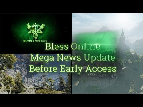 Bless Online 🏕Mega News [Early Access] - (Packs, Lumena, Premium, Community Concerns, MMORPG, Q&A)