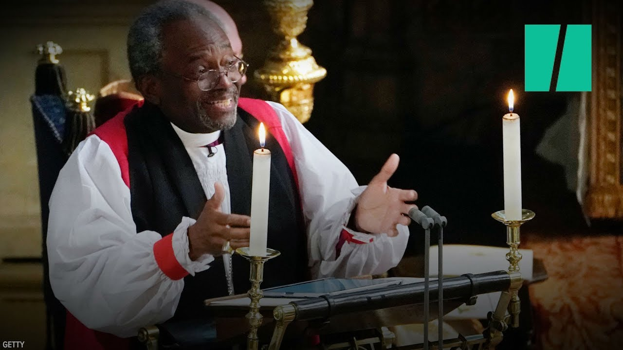 Bishop Michael Curry Gives Powerful Sermon At Royal Wedding Youtube