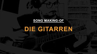 Mindstates: Song Making-Of // Die Gitarren