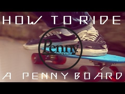 How To Ride Penny Board For Beginners For The First Time Hd
