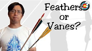 Archery | Feathers or Vanes?