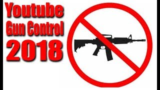 New YouTube Firearm Policies For 2018