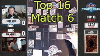 Remote Duel Invitation Top 16 Match 6 Yu-Gi-Oh! 2021
