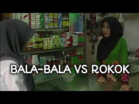 Bala Bala Vs Rokok Bahaya Rokok Versi Sunda Iklan Layanan