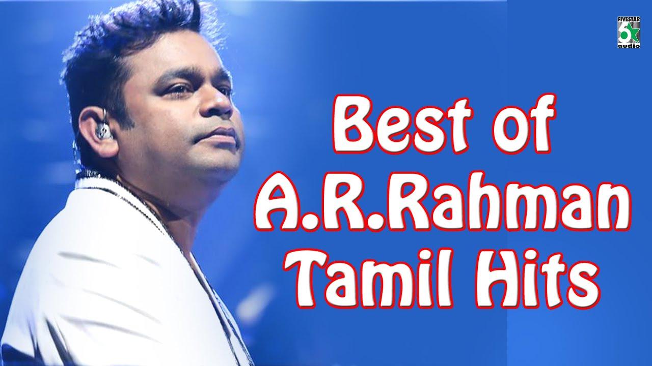 Best of A.R.Rahman Tamil Hits Audio Jukebox