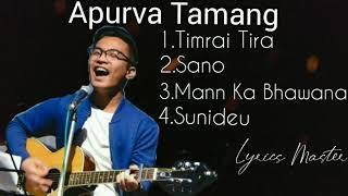 Apurva Tamang   Apurva Tamang Songs Collection   Apurva Tamang Jukebox