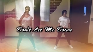 Don't Let Me Down // The Chainsmokers Choreography