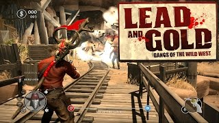 Lead and Gold - Gangs of the Wild West GAMEPLAY!