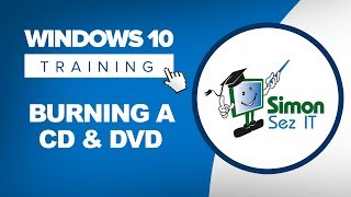 How to Burn a CD and DVD in Windows 10
