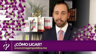Cómo ligar - Alvaro Gordoa Imagen Pública