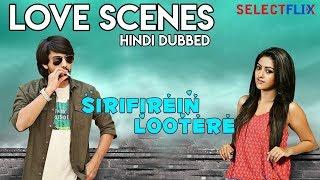 Sirfirein Lootere (Kittu Unnadu Jagratha) - Love Scenes | Hindi Dubbed | Raj Tarun