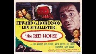 Красный дом / The Red House - фильм экранизация одноименного романа Чемберлена