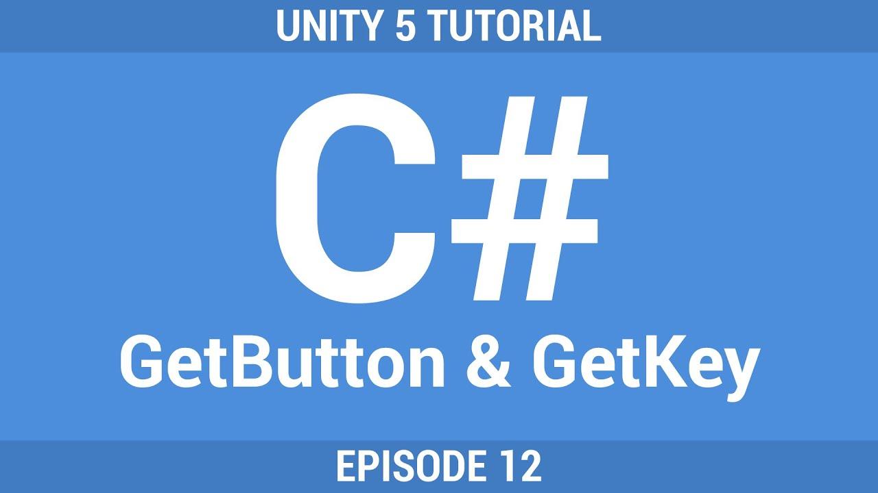 [12] GetButton & GetKey | Unity C# Tutorial [German]