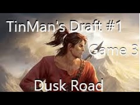 TinMan's Draft Walkthrough #1 Game 3| Eternal Card Game (Dusk Road)