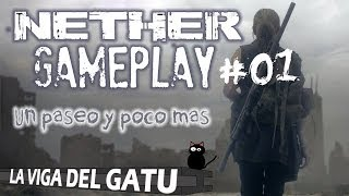 [Gameplay #01] NETHER [Español - PC - HD]