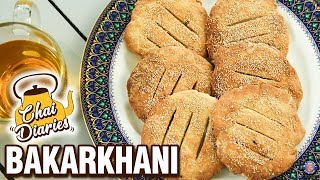 Bakarkhani Recipe - How To Make Kashmiri Bakarkhani - Mughlai BaqarKhani - Chai Diaries With Varun