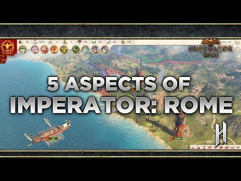 5 Aspects of Imperator: Rome | Paradox's Latest Grand Strategy Game 2019