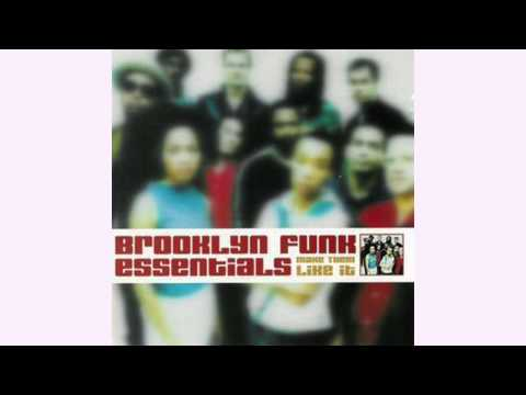 Brooklyn Funk Essentials: Make Them Like It - 2000 (Full Album)