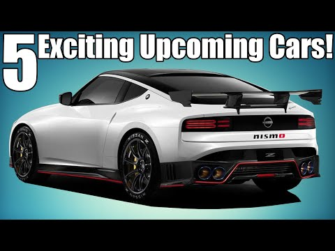 5 Upcoming Cars I'm Excited For!