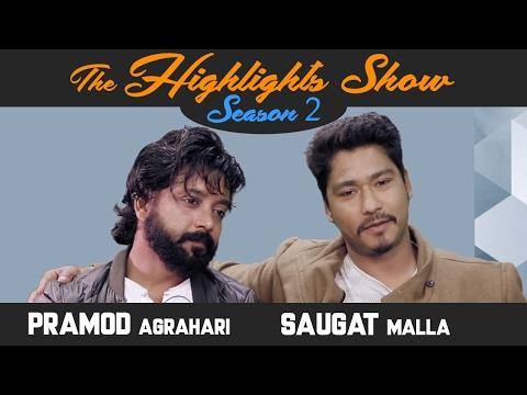 Actors SAUGAT MALLA & PRAMOD AGRAHARI @ THE HIGHLIGHTS SHOW   Season 2   Episode 6