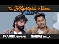 Actors SAUGAT MALLA & PRAMOD AGRAHARI @ THE HIGHLIGHTS SHOW | Season 2 | Episode 6