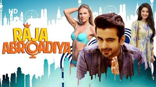 Raja Abroadiya [2018] | Full Movie | Robin Sohi | Vaishnavi Patwardhan | Alankrita Bora