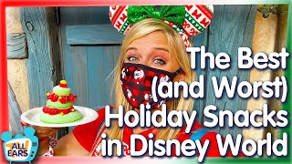 The BEST and WORST Disney World Holiday Snacks!