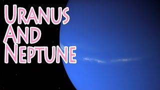 Uranus and Neptune: Quirky Gas Giants
