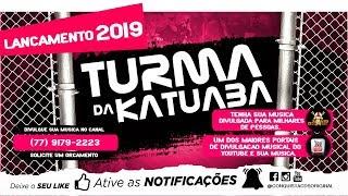vuclip [✪] OUÇA & BAIXE [EP] TURMA DA KATUABA 2019 || 4 MUSICAS NOVAS - ABRIL 2019