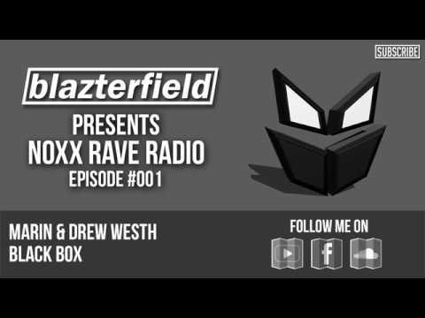 Blazterfield Presents Noxx Rave Radio #001