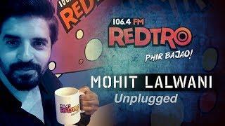REDTRO FM Jam Project - MOhit lalwani (Unplugged) Radio Interview | RJ Saurabh