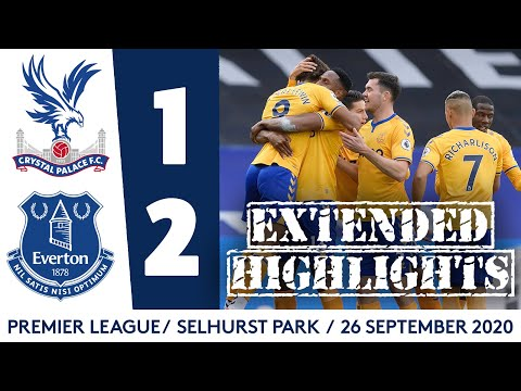 EXTENDED HIGHLIGHTS: CRYSTAL PALACE 1-2 EVERTON