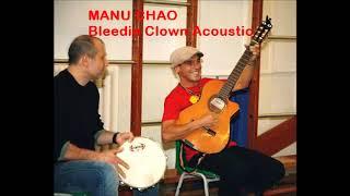 * MANU CHAO * - The Bleedin Clown - RARE ACOUSTIC VERSION 1999