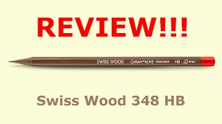 Swiss Wood by Caran D'Ache | 348 HB pencil review