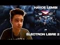 Première Écoute : Électron libre 2 - Hayce Lemsi