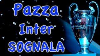 Parodia Inter - PAZZA INTER SOGNALA - Daniele Brogna